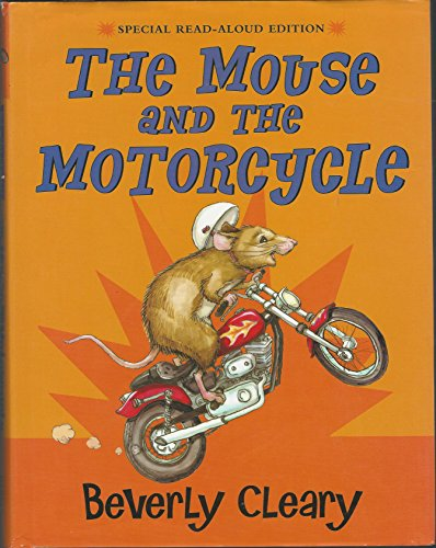 9780681128057: The Mouse and the Motorcycle, Special Read-Aloud Edition [Gebundene Ausgabe] ...