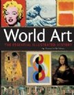 9780681137769: WORLD ART - THE ESSENTIAL ILLUSTRATED HISTORY
