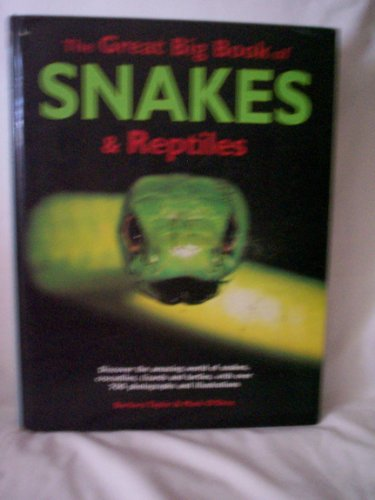 9780681140363: The Great Big Book of Snakes and Reptiles