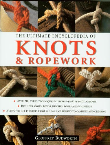 9780681145849: The Ultimate Encyclopedia of Knots & Ropework