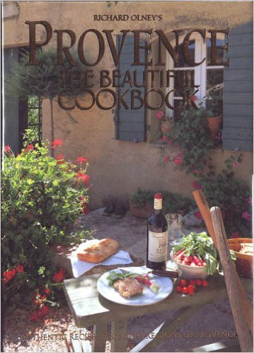 Provence: The Beautiful Cookbook [Hardcover]: Richard Olney; Richard Olney