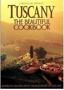 9780681152663: Tuscany: The Beautiful Cookbook