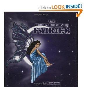 9780681163676: The Secret History of Fairies