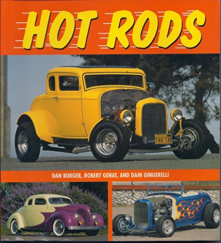 Hot Rods: Dan Burger, Robert