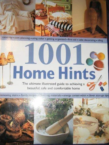 1001 Home Hints (The ultimate illustrated guide: Margaret Malone
