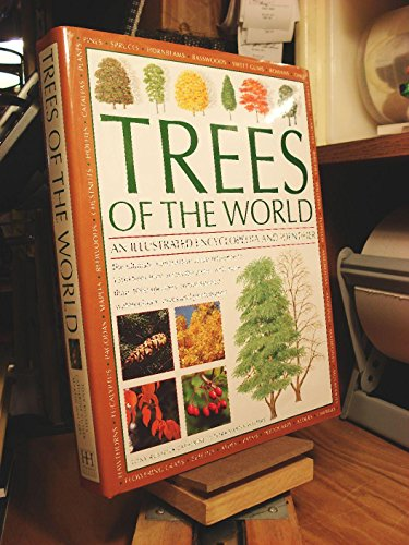 Trees of the World: An Illustrated Encyclopedia and Identifier: Tony Russell
