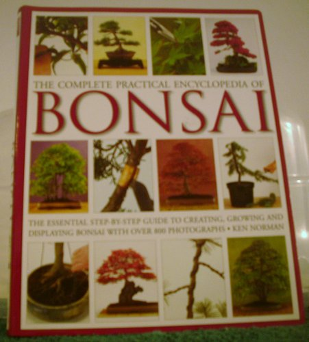 9780681186699: The Complete Practical Encyclopedia of Bonsai