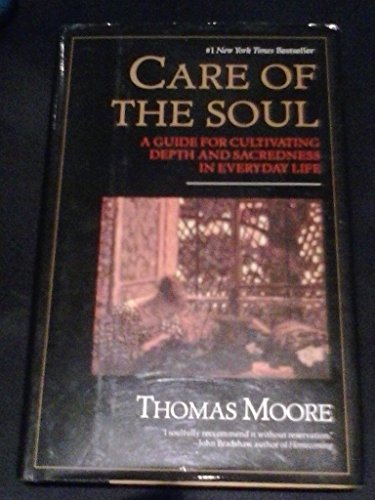 9780681189645: Care of the Soul: A Guide for Cultivating Depth and Sacredness in Everyday Life