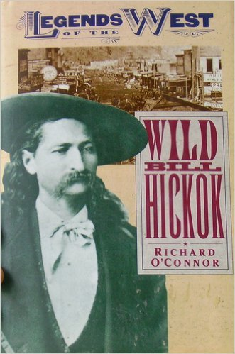 9780681204041: Wild Bill Hickok (Legends of the west)
