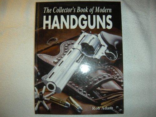 9780681215498: The collector's book of modern handguns