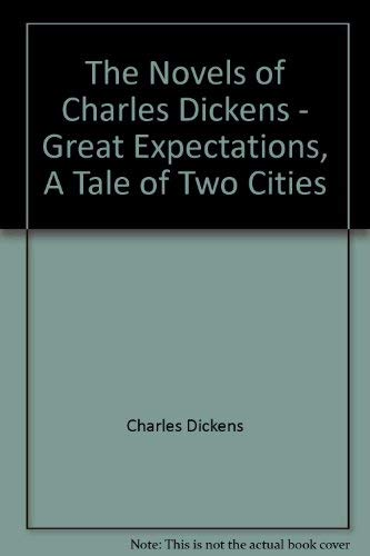 9780681219120: The Novels of Charles Dickens - Great Expectations, A Tale of Two Cities