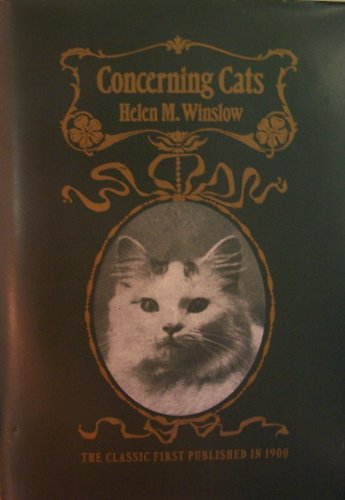 9780681219182: Concerning Cats: My Own and Some Others