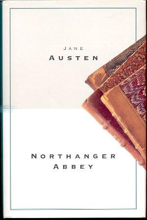 Northanger Abbey: Austen Jane