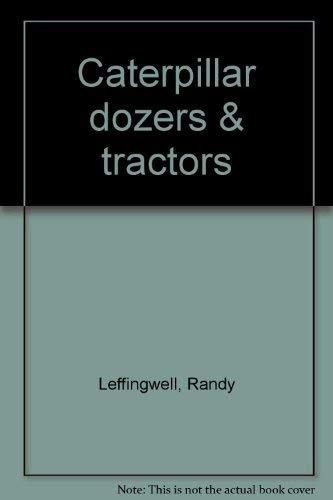 9780681227439: Caterpillar dozers & tractors