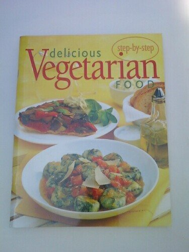 9780681244979: Delicious Vegetarian Food (Confident Cooking)