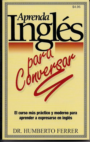 9780681257771: Aprenda Ingles Para Conversar (Spanish and English Edition)