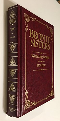 9780681270701: Bronte Sisters : Wuthering Heights & Jane Eyre
