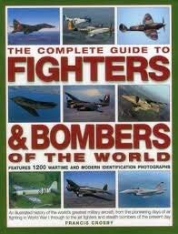 9780681277991: Complete Guide to Fighters and Bombers of the World
