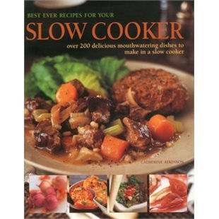 9780681280076: Best Ever Recipes For Your Slow Cooker: Over 200 delicious mouthwatering dishes to make in a slow cooker