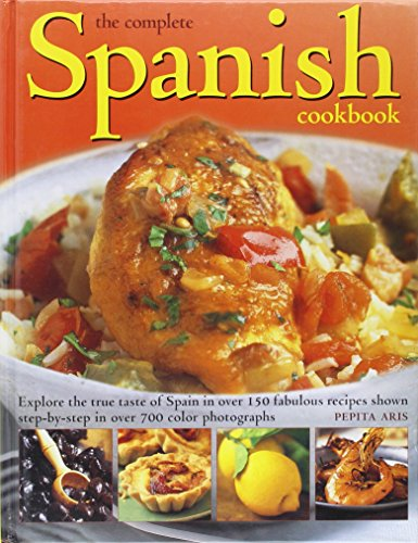 9780681280106: The Complete Spanish Cookbook by Pepita Aris (2005) Hardcover