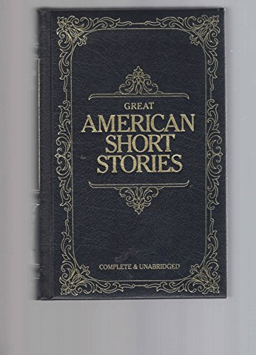 9780681287570: Great American Short Stories: Complete & Unabridged