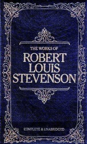 The Works of Robert Louis Stevenson: Robert Louis Stevenson