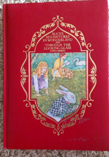 9780681311978: Alice's Adventures in Wonderland and Through the Looking-glass: And What Alice Found There