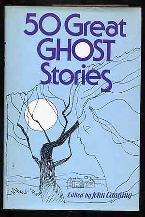 9780681322530: 50 Great Ghost Stories