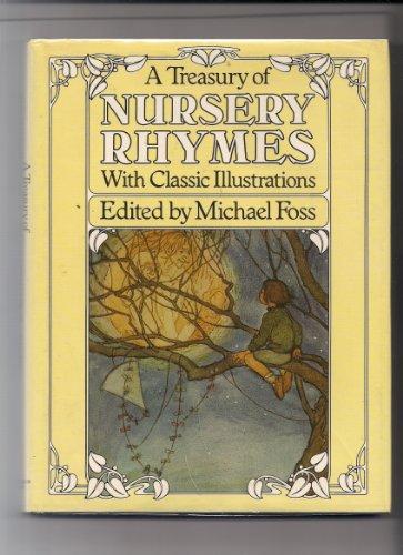 A Treasury of Nursery Rhymes: Michael Foss