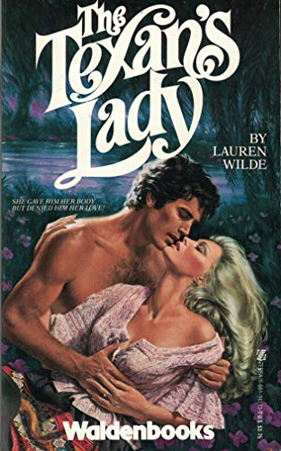 The Texan's Lady (0681341130) by Lauren Wilde; Lauren Wilde