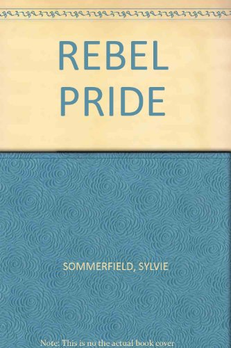 Rebel Pride-Waldenbooks (0681341211) by SYLVIE SOMMERFIELD