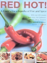 9780681358331: Red Hot, a Cook's Encyclopedia of Fire and Spice