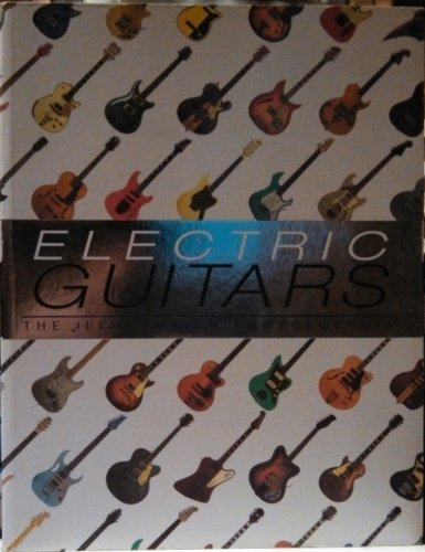 9780681372740: Electric Guitars - The Illustrated Encyclopedia