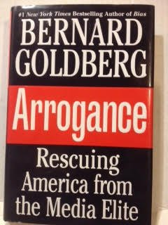 9780681373884: Arrogance : Rescuing America from the Media Elite