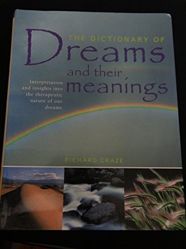 9780681373921: The Dictionary of Dreams and their Meanings Edition: First