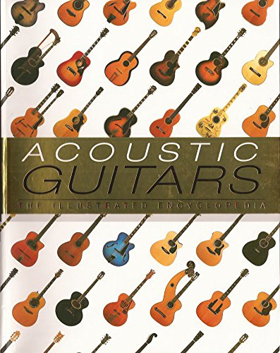 9780681377448: Acoustic Guitars. the Illustrated Encyclopedia
