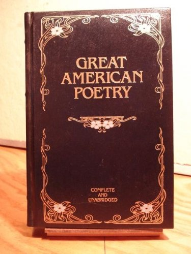 9780681400382: Great American poetry: Complete and unabridged