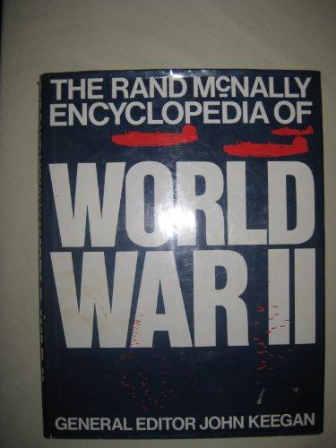 9780681400436: THE RAND McNALLY ENCYCLOPEDIA OF WORLD WAR II