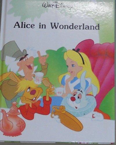 9780681401051: Walt Disney - Alice in Wonderland (Disney Classic Series)