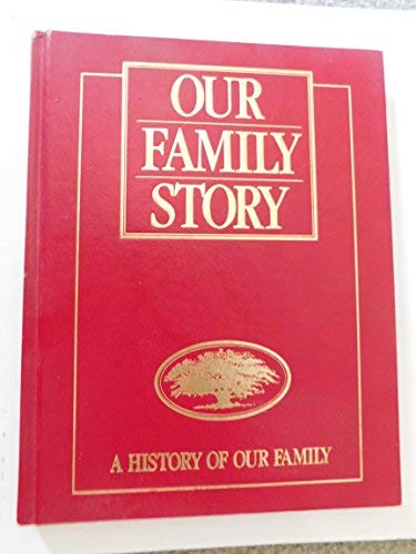 Our Family Story (Blue) : A History: Longmeadow Press