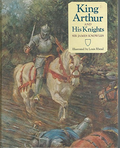 9780681401969: King Arthur and His Knights