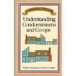 Understanding Condominiums and Co-ops (No-Nonsense Real Estate Guide): Kaufman, Phyllis C
