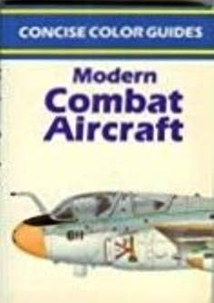 9780681404304: Modern Combat Aircraft (Concise Color Guides Series)