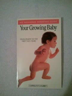 9780681404526: Your Growing Baby