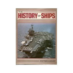 The History Of Ships: Peter Kemp