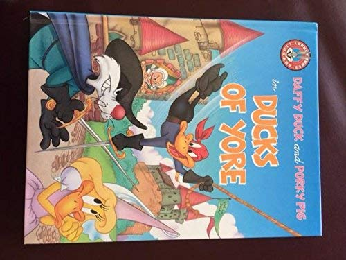 9780681405486: Daffy Duck and Porky Pig in Ducks of Yore (Looney Tunes Library)