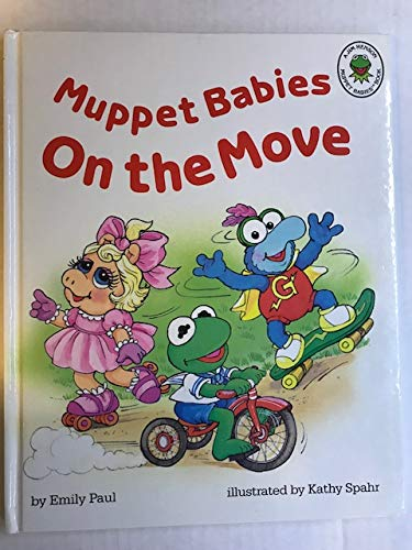 9780681408401: Muppet Babies on the Move