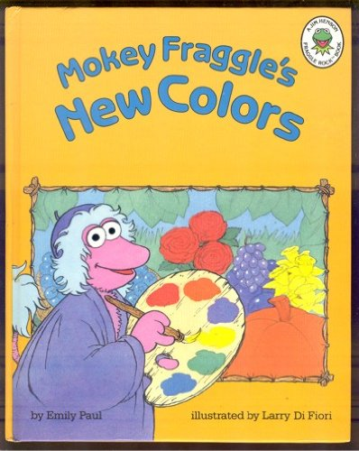9780681408432: Mokey Fraggle's New Colors (A Jim Henson Fraggle Rock book)