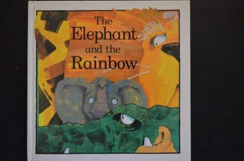 The Elephant and the Rainbow: Keith Faulkner, Jonathan