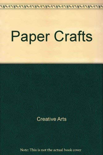 9780681410077: The Creative Art Of Paper Crafts
